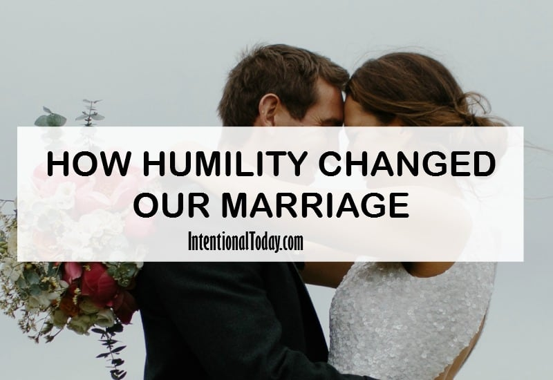 Humility changed our marriage