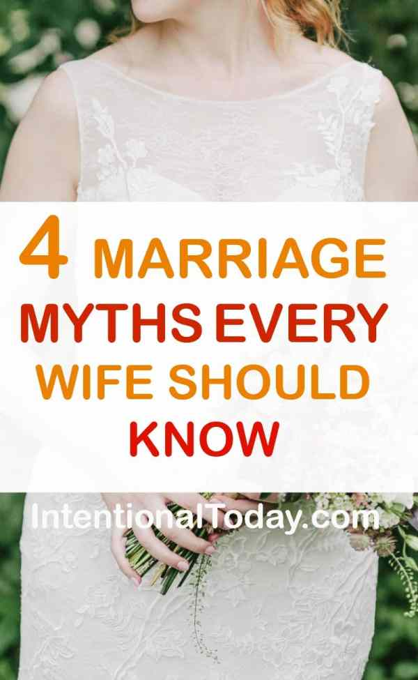 4 marriage myths every wife should know