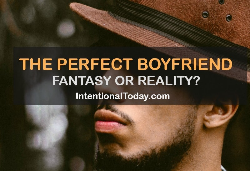 "Do perfect boyfriends exist? Is it okay to ""settle"" for the next best thing? Tips on how to find the right one, without compromising godly standards"