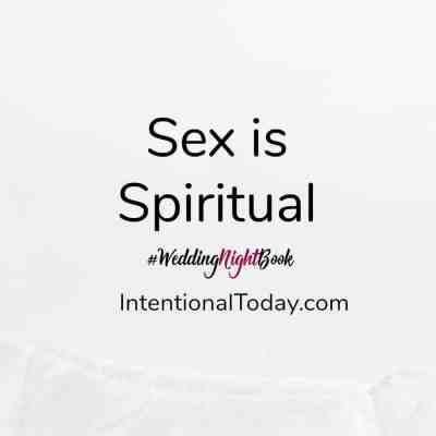 Wedding night sex - sex is spiritual