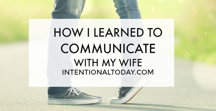Communication in marriage, a husband's perspective