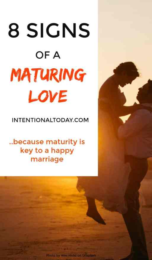 8 signs of a maturing love..because maturity is key to a happy marriage