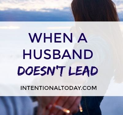 When a husband doesn't lead but the wife wants to follow, 6 things to remember
