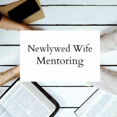 Newlywed Wife Mentoring