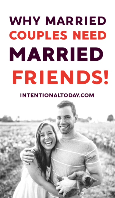 Are married friends that important to a married couple? We live such busy lives and friendships can suffer. But here's why we must pursue couple friendships!