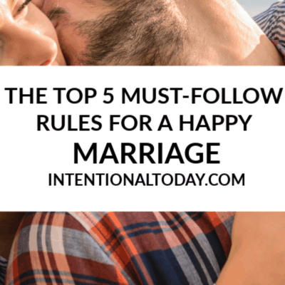 The Top 5 Rules For a Happy Marriage And Why You Must Follow Them