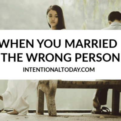 When You Married The Wrong Person