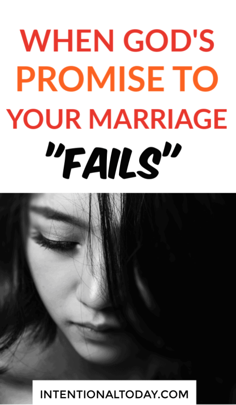 Can God's promise fail? Can a wife stand on God's promises when her marriage is failing? Here's what to do when you step out in faith and life falls apart