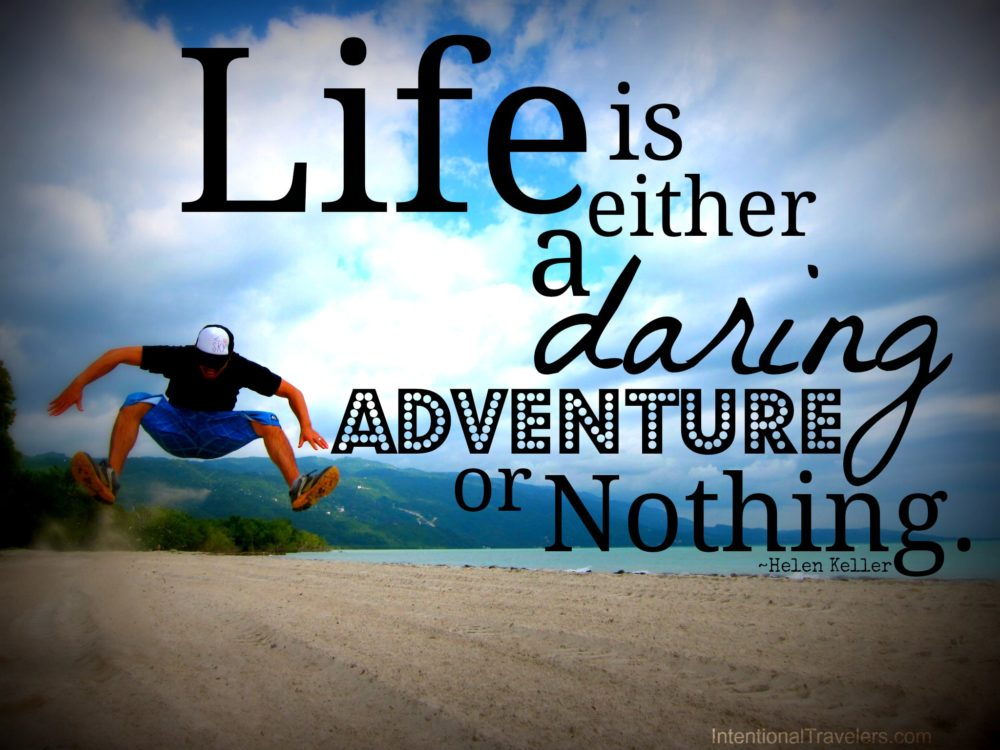 Quote Daring Adventure