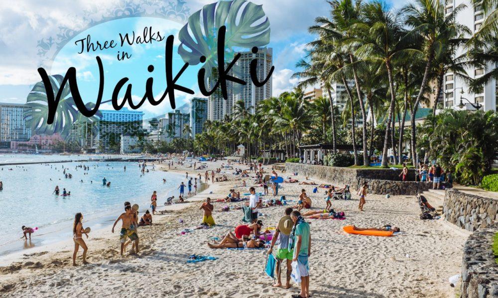 Three Great Routes to Run or Walk in Waikiki