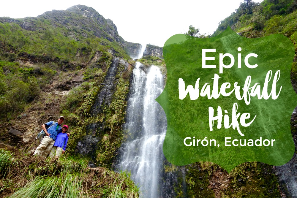 Epic Girón Waterfall Hike: Day Trip from Cuenca, Ecuador (with route map) | Intentional Travelers