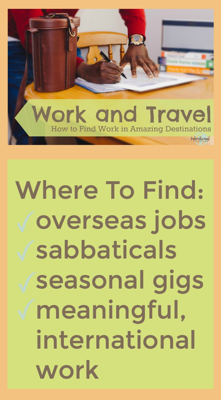 How to Find Work in Amazing Destinations - Intentional Travelers