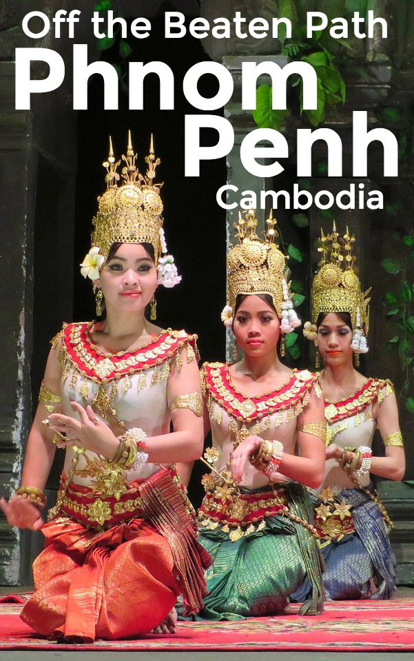 Off the beaten path things to do in Phnom Penh Cambodia | Intentional Travelers