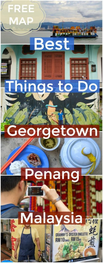 Best Things to do in Georgetown Penang Malaysia - Georgetown Street Art and Street Food Map   Intentional Travelers