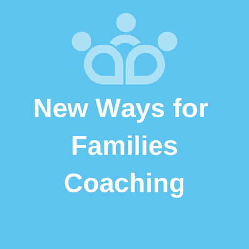 New Ways for Families Coaching