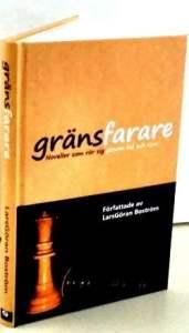 Gränsfarare – En novellsamling av LarsGöran Boström