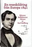 En reseskildring från Europa 1842 av Karl Kullberg