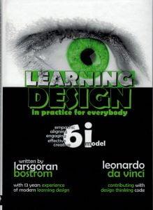 Learning Design in Practice for Everybody av LarsGöran Boström