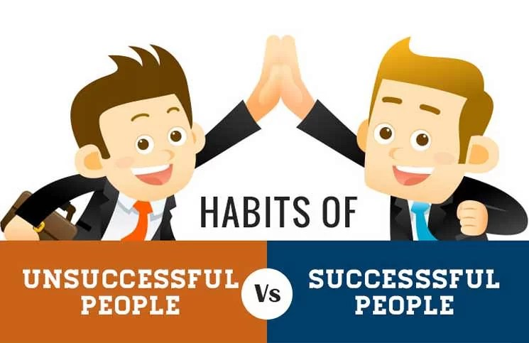 Başarılı ve başarısız insanların alışkanlıkları