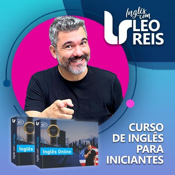 Curso de inglês com Leo Reis é bom, vale a pena e funciona? Confira a opinião de alunos.