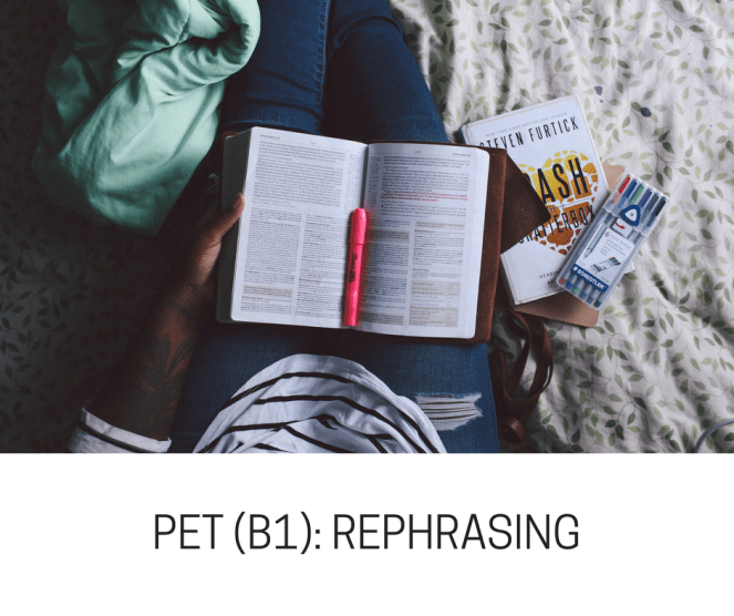 PET (B1)- REPHRASING