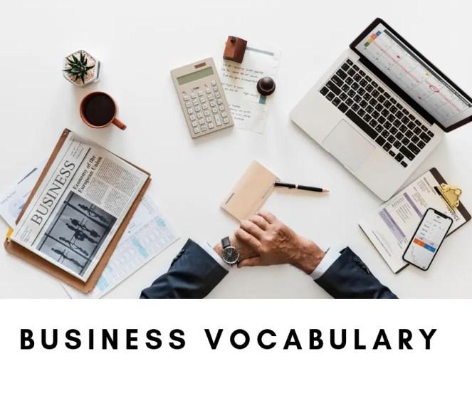 BUSINESS VICABULARY
