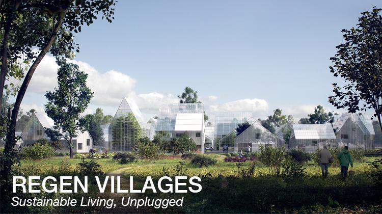 ReGen Village Design Pushes for Self-Sustenance | Intercon