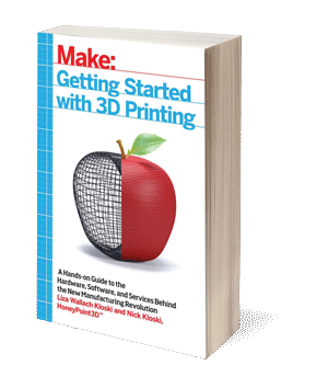 Getting Started with 3D Printing: A Hands-on Guide