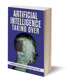 Artificial Intelligence: Taking Over