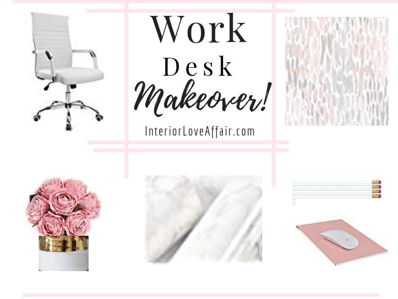 Work Desk Makeover!