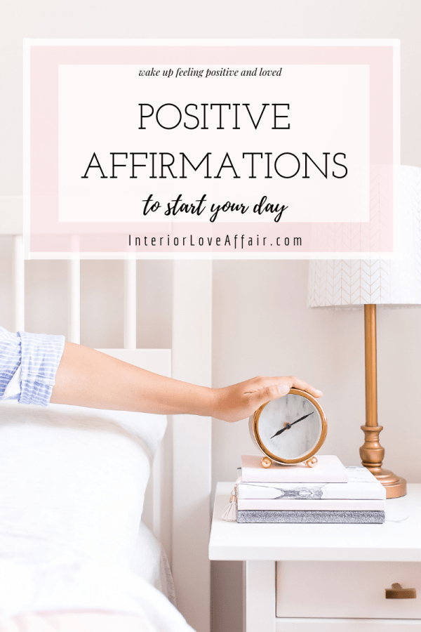 Positive Affirmations to Start your Day!