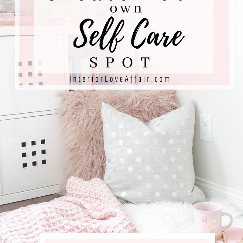 create your own self care spot