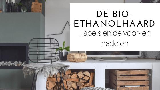 bio-ethanolhaard: fabels en voor- en nadelen