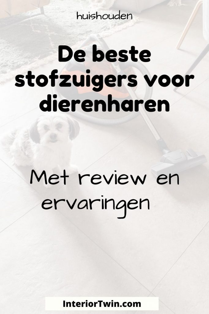 beste stofzuigers dierenharen review ervaringen