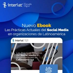Estudio sobre las Prácticas Actuales del Social Media