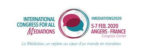 International Congress for all Mediations - Angers France / 5-7 Feb. 2020