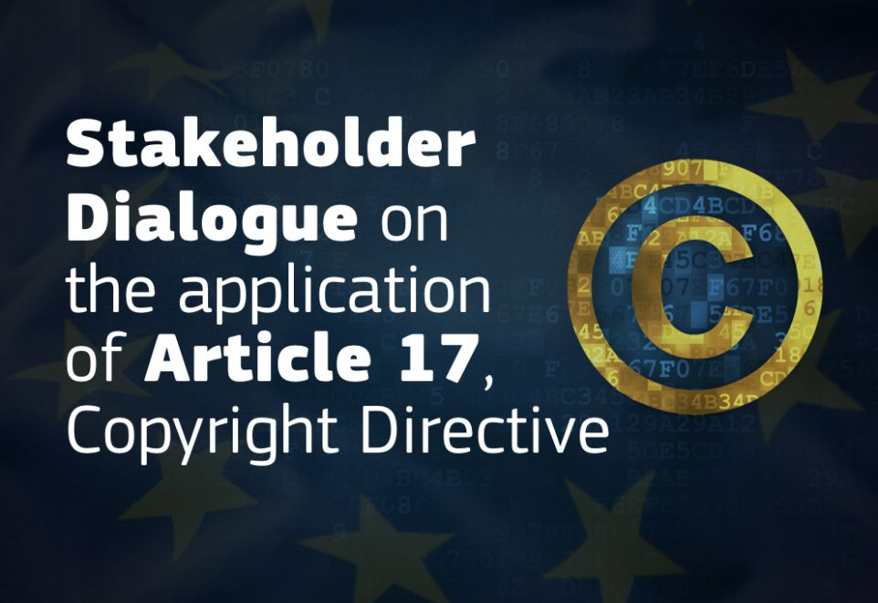 Digital Single Market Copyright Directive: EU to start dialogue with stakeholder