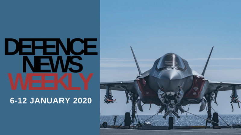 Defence News Weekly – 6-12 January 2020