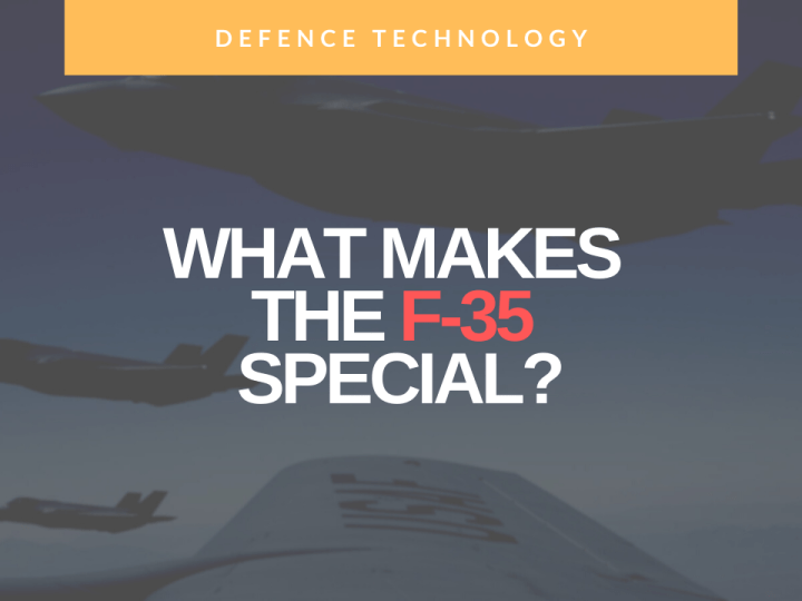 What makes the F-35 special?