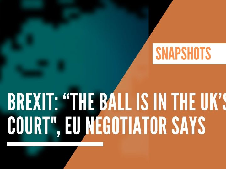 "Brexit: ""The ball is in the UK's court"", EU negotiator says"