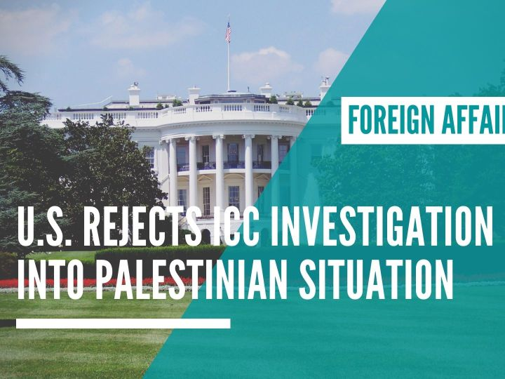 U.S. rejects ICC Investigation into Palestinian Situation