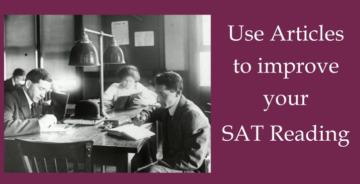 Use Articles to improve your SAT Reading