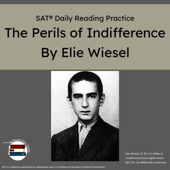SAT reading practice speech The Perils of Indifference by Elie Wiesel