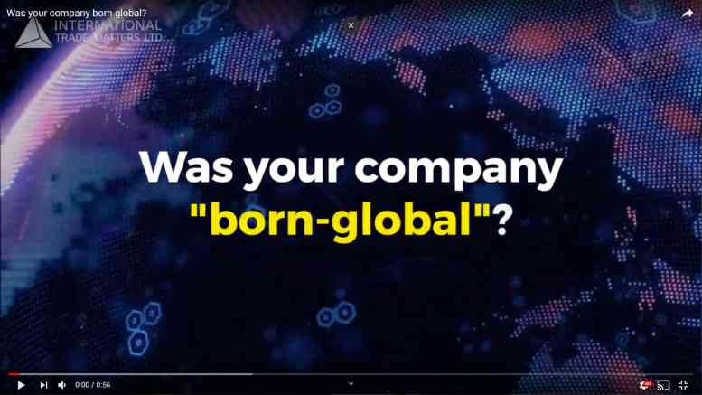 "Was your company ""Born Global""?"