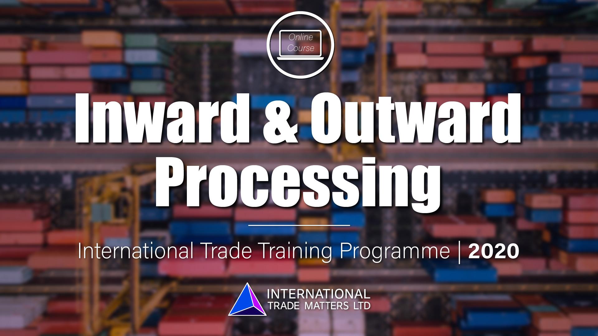 Inward & Outward Processing Course