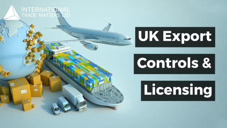 UK Export Controls & Licensing