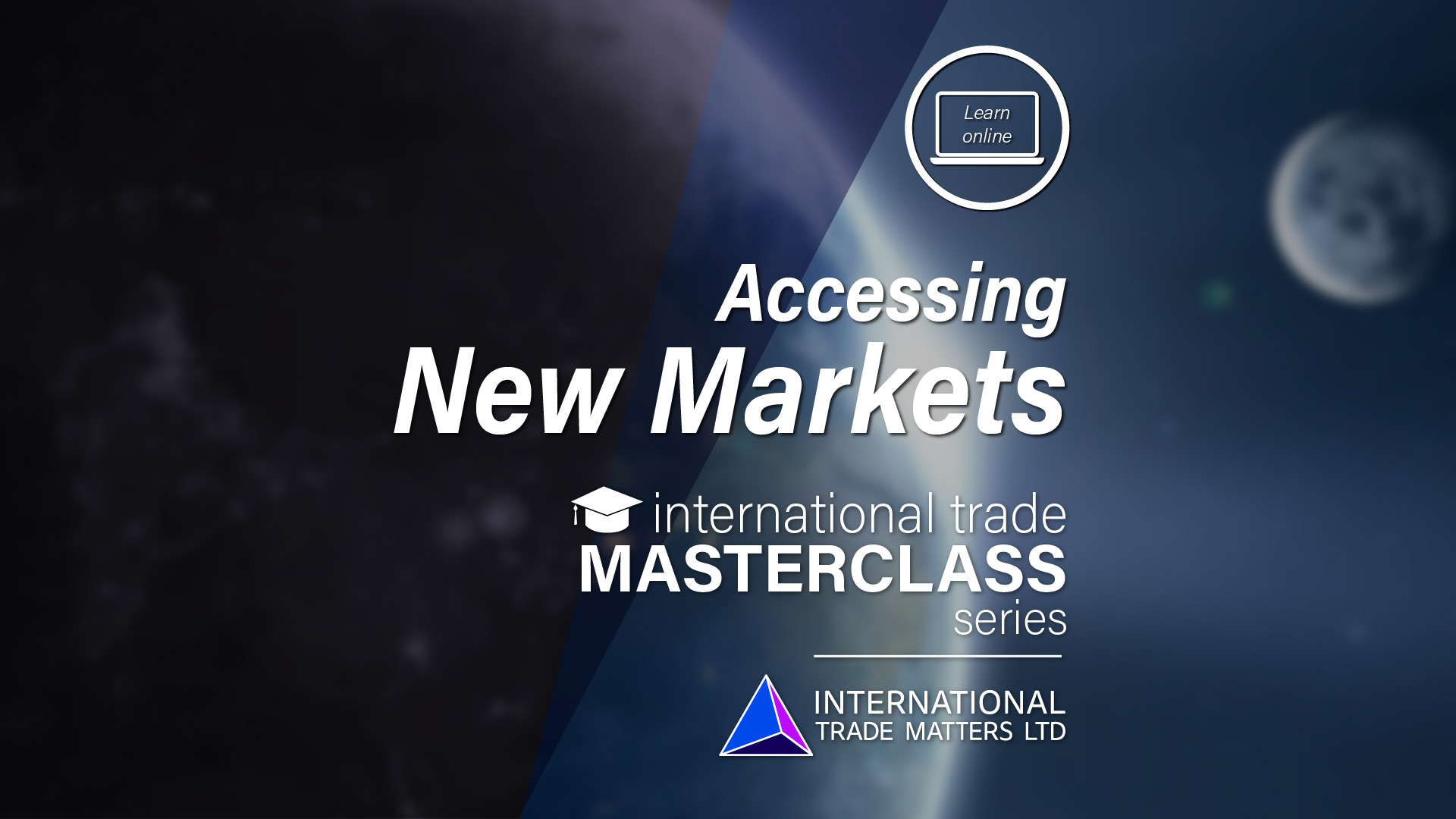 International Trade Masterclass - Accessing New Markets