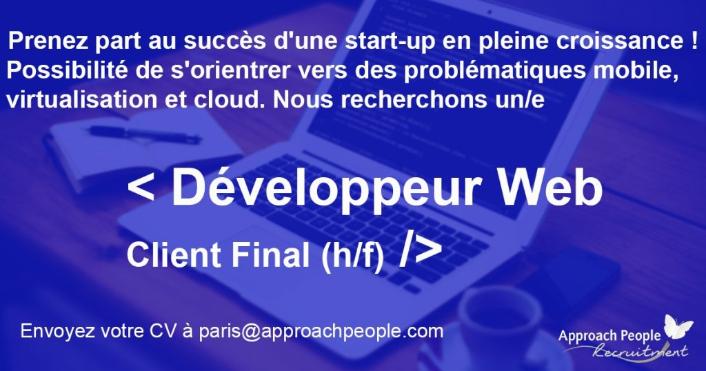 #CDI à saisir chez un client final pour  #Developpeur  #Web ( #mobile,  #virtual...