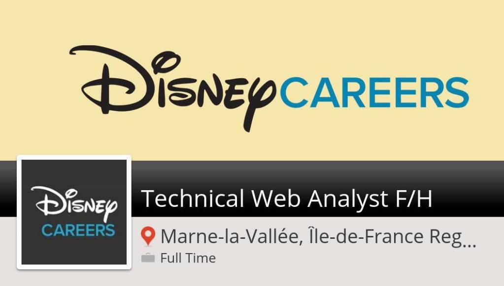Postulez dès maintenant pour #Disney en tant que #Technical Web #Analyst  F/H! (...