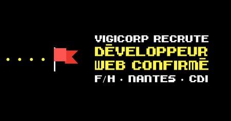 {#RECRUTEMENT #DEV}  @Vigicorp recherche un DÉVELOPPEUR WEB CONFIRMÉ (F/H)   P...
